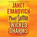 Wicked Charms: A Lizzy and Diesel Novel (       UNABRIDGED) by Janet Evanovich, Phoef Sutton Narrated by To Be Announced