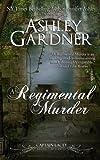 A Regimental Murder (Captain Lacey Regency Mysteries) (Volume 2)