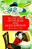 In the Year of the Boar and Jackie Robinson (0064401758) by Bette Bao Lord