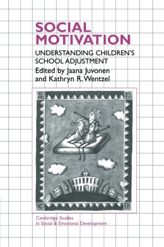Social Motivation: Understanding Children'S School Adjustment (Cambridge Studies In Social And Emotional Development) front-971283