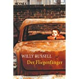 "Der Fliegenf�ngervon ""Willy Russell"""
