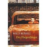 """Der Fliegenf�ngervon """"Willy Russell"""""""