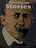 img - for American Stories: A History of the United States, Volume 2 (3rd Edition) book / textbook / text book