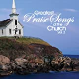 Greatest Praise Songs Of The Church MARANATHA MUSIC