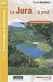 echange, troc FFRandonnée - Le Jura à pied : 46 Promenades et randonnées