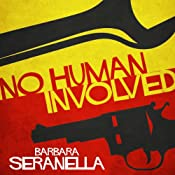 No Human Involved | Barbara Seranella
