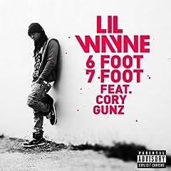 6 Foot 7 Foot [Explicit]