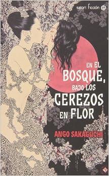 En El Bosque, Bajo Los Cerezos En Flor descarga pdf epub mobi fb2
