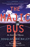 The Majic Bus: An American Odyssey (1560254963) by Douglas Brinkley