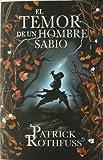 El temor de un hombre sabio / The Wise Man's Fear: Cronica del asesino de Reyes: Segundo dia / The K