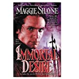 IMMORTAL DESIRE (Paranormal Romance (Berkley))by Maggie Shayne