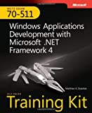 img - for MCTS Self-Paced Training Kit (Exam 70-511): Windows  Application Development with Microsoft  .NET Framework 4 book / textbook / text book