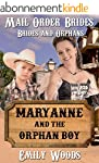 Mail Order Bride: Maryanne and the Or...