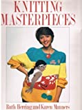 img - for Knitting Masterpieces book / textbook / text book