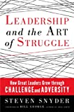 Leadership and the Art of Struggle (BK Business)