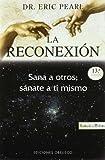 Reconexion, La (Spanish Edition)