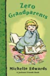 Zero Grandparents: A Jackson Friends Book (Jackson Friends)