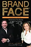 img - for BrandFace for Real Estate Professionals: Be the Face of Your Business & a Star in Your Industry (Volume 2) book / textbook / text book