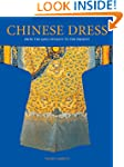 Chinese Dress: From the Qing Dynasty...