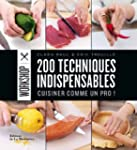200 techniques indispensables : Cuisi...