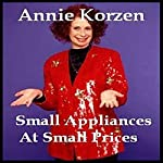 Small Appliances at Small Prices | Annie Korzen