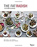 img - for The Fat Radish Kitchen Diaries book / textbook / text book