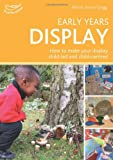 Early Years Display: Hundreds of ideas for displays which actively involve children