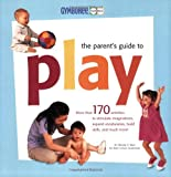 The Parent's Guide to Play