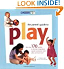 Gymboree - The Parent's Guide to Play (Gymboree Play & Music)