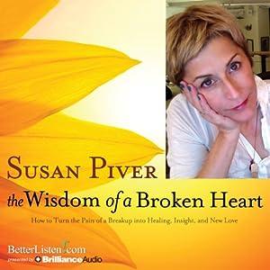 The Wisdom of a Broken Heart Audiobook