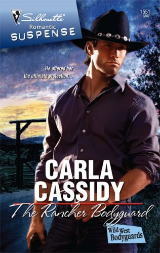 Image of The Rancher Bodyguard (Silhouette Romantic Suspense)