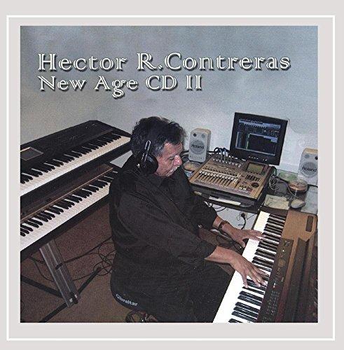Hector R Contreras - Hector R Contreras New Age Ii