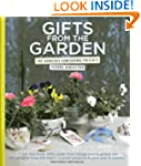 Gifts from the Garden: 100 Gorgeous H...