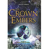 The Crown of Embers (Girl of Fire and Thorns) ~ Rae Carson