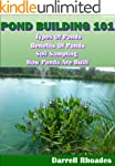 Pond Building 101-Types & Benefits of...
