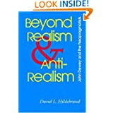 hildebrand Beyond Realism and Antirealism: John Dewey and the Neopragmatists