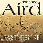 Past Tense | Catherine Aird