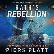 Rath's Rebellion: The Janus Group, Volume 5 | Piers Platt