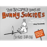 The Bumper Book of Bunny Suicidesby Andy Riley