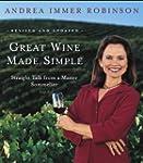 Great Wine Made Simple: Straight Talk...