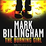 The Burning Girl: Tom Thorne, Book 4   Mark Billingham