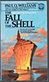 THE FALL OF THE SHELL (The Pelbar cycle) (0345305957) by Williams, Paul O.