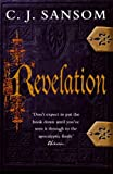 C. J. Sansom Revelation (The Shardlake Series)