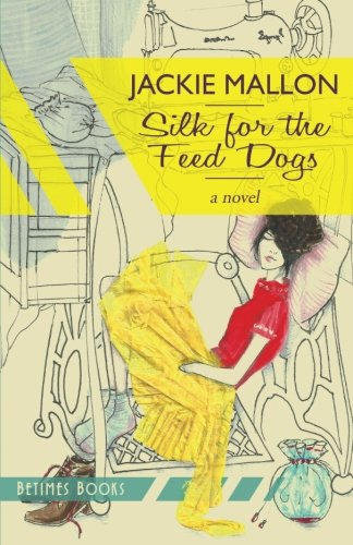 Silk for the Feed Dogs PDF