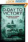 D-Day to Victory: The Diaries of a Br...