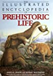 The Illustrated Encyclopedia of Prehi...