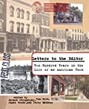 img - for Letters to the Editor: Two Hundred Years in the Life of an American Town book / textbook / text book