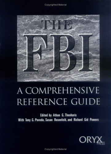The FBI A Comprehensive Reference Guide089789054X