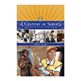 A Century of Service: The Story of Rotary International (paperback)