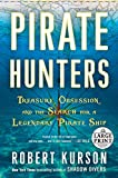 Image of Pirate Hunters: Treasure, Obsession, and the Search for a Legendary Pirate Ship (Random House Large Print)